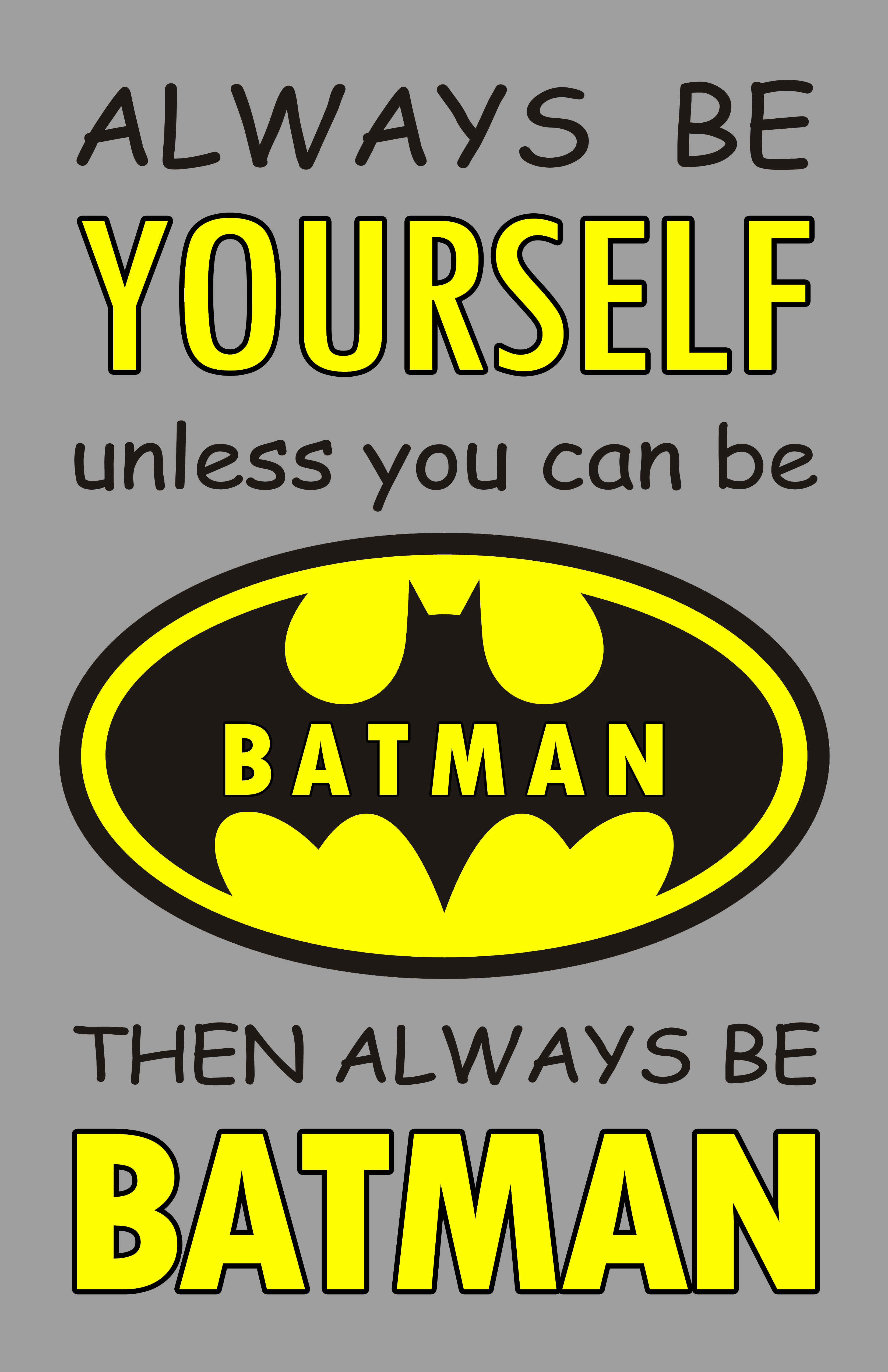 Can You Read Your Own Tarot Cards: Always Be Yourself Unless You Can Be Batman